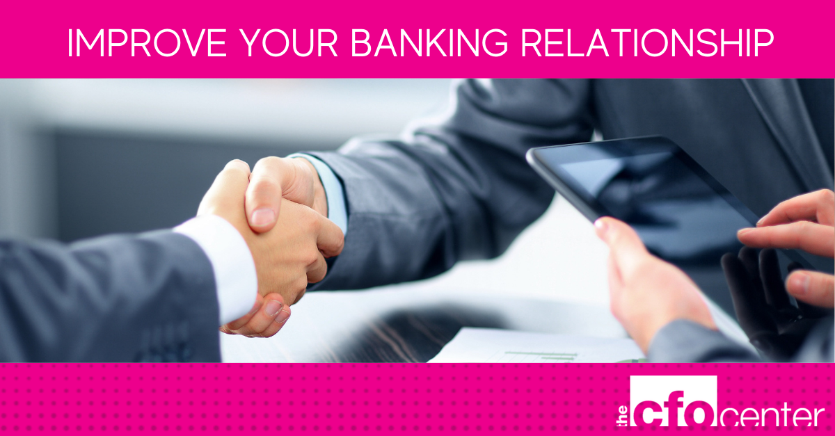 Improve your banking relationship